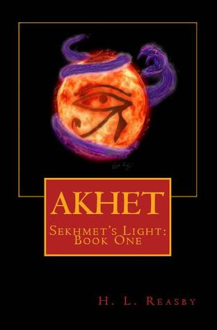 Akhet by H.L. Reasby