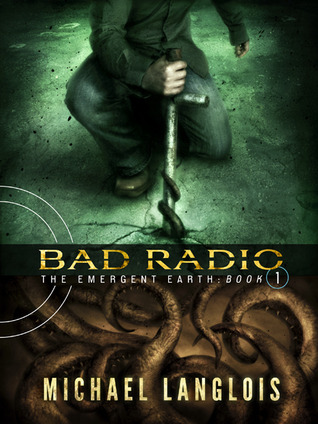 Bad Radio by Michael Langlois