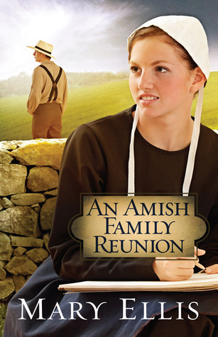 An Amish Family Reunion by Mary  Ellis