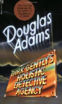Dirk Gently's Holistic Detective Agency (Dirk Gently, #1)