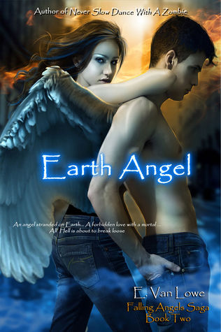 Earth Angel by E. Van Lowe