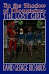 In the Shadow of Mountains: The Lost Girls