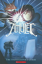 Graphic Novel Review: Amulet: The Stonekeeper's Curse