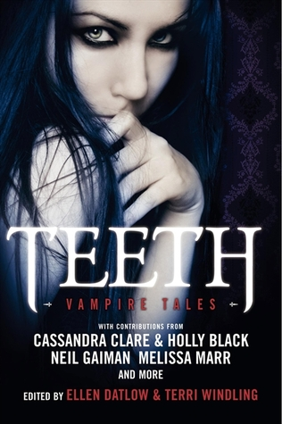 Teeth by Ellen Datlow