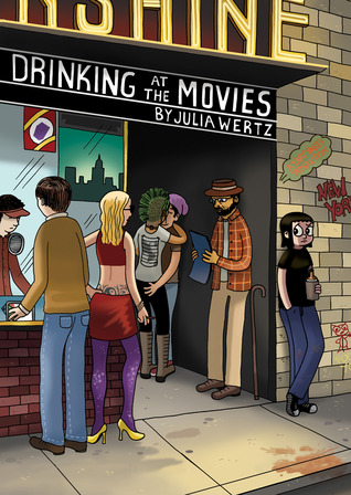 Drinking at the Movies by Julia Wertz
