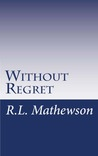 Without Regret (Pyte/Sentinel, #2)