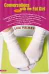 Conversations With the Fat Girl by Liza Palmer