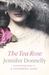 The Tea Rose (The Tea Rose,...