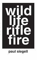 Wild Life Rifle Fire by Paul Siegell
