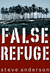 False Refuge