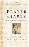 The Prayer of Jabez Devotional: Breaking Through to the Blessed Life