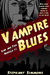 Vampire Blues by Stephany Simmons