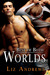 Best of Both Worlds (Friends and Lovers #1)