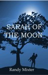 Sarah Of The Moon