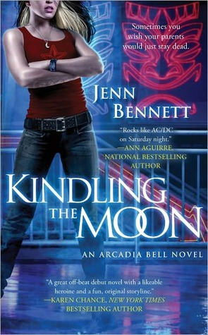 Kindling the Moon (Arcadia Bell, #1)