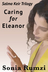 Caring For Eleanor: A Novel