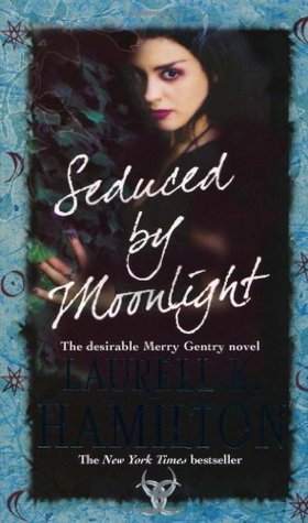 Seduced by Moonlight by Laurell K. Hamilton