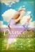 Dance of the Dandelion by Dina L. Sleiman