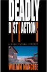 Deadly Distractions (A Stan Turner Mystery #5)