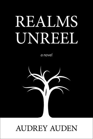 Realms Unreel by Audrey Auden