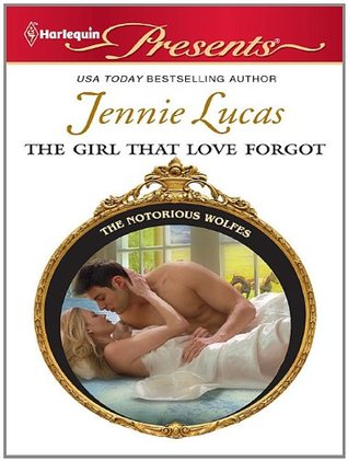 The Girl that Love Forgot by Jennie Lucas