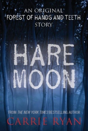 Hare Moon by Carrie Ryan
