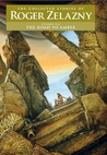 The Road to Amber (Collected Stories of Roger Zelazny, Vol 6)