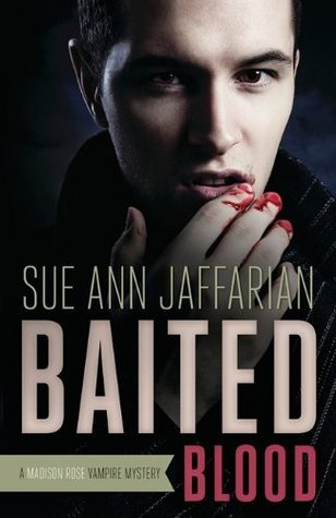 Baited Blood by Sue Ann Jaffarian