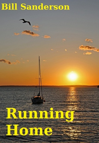 Running Home by Bill  Sanderson