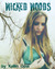 Wicked Woods (Wicked Woods, #1)