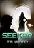 Seeker by T. M. Hunter