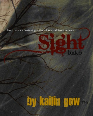 Sight by Kailin Gow