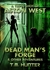 Dead Man's Forge & Other Adventures