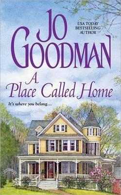 A Place Called Home by Jo Goodman
