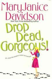 Drop Dead, Gorgeous! by MaryJanice Davidson