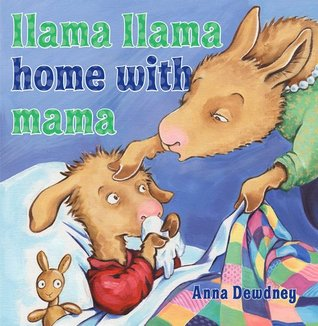 Llama Llama Home with Mama by Anna Dewdney