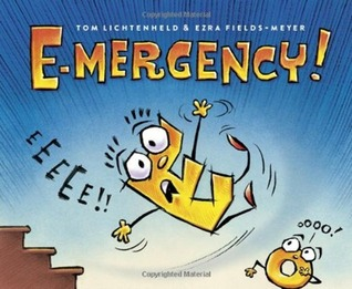 E-mergency! by Tom Lichtenheld