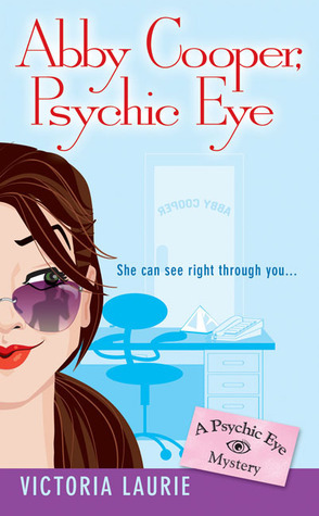 Abby Cooper, Psychic Eye by Victoria Laurie