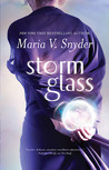 Storm Glass by Maria V. Snyder