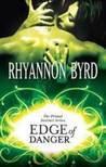 Edge of Danger (Primal Instinct, #2)