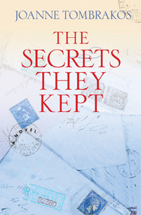 The Secrets They Kept by Joanne Tombrakos