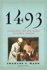 1493: Uncovering the New World Columbus Created