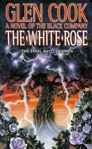 The White Rose by Glen Cook