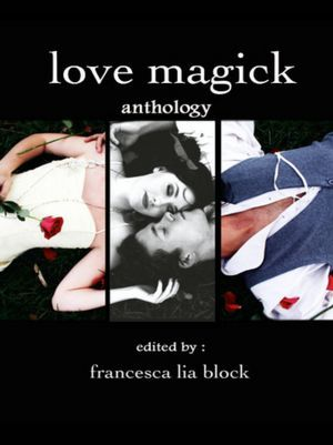 Love Magick by Francesca Lia Block