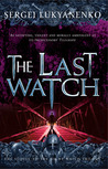 The Last Watch (Watch, #4)