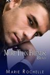 More Than Friends by Marie Rochelle