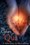 The Colors of Qua