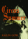 Circus Summer (Circus of Curiosities, #1)