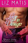 Love By Design by Liz Matis