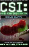 Cold Burn (CSI: Crime Scene Investigation, #3)